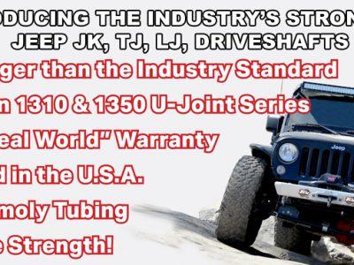 Industry's strongest Jeep JK, TJ, LJ Driveshafts - TEN Factory